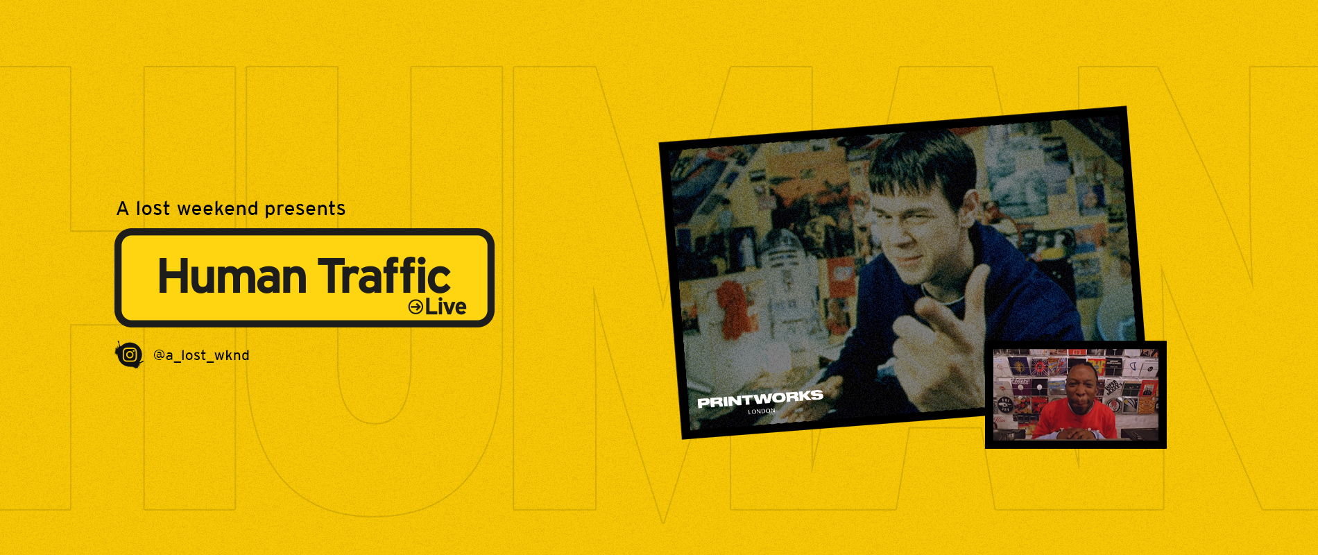 Human Traffic Live Then We Party Hard with the Worlds Biggest D'n'B Brand in the world