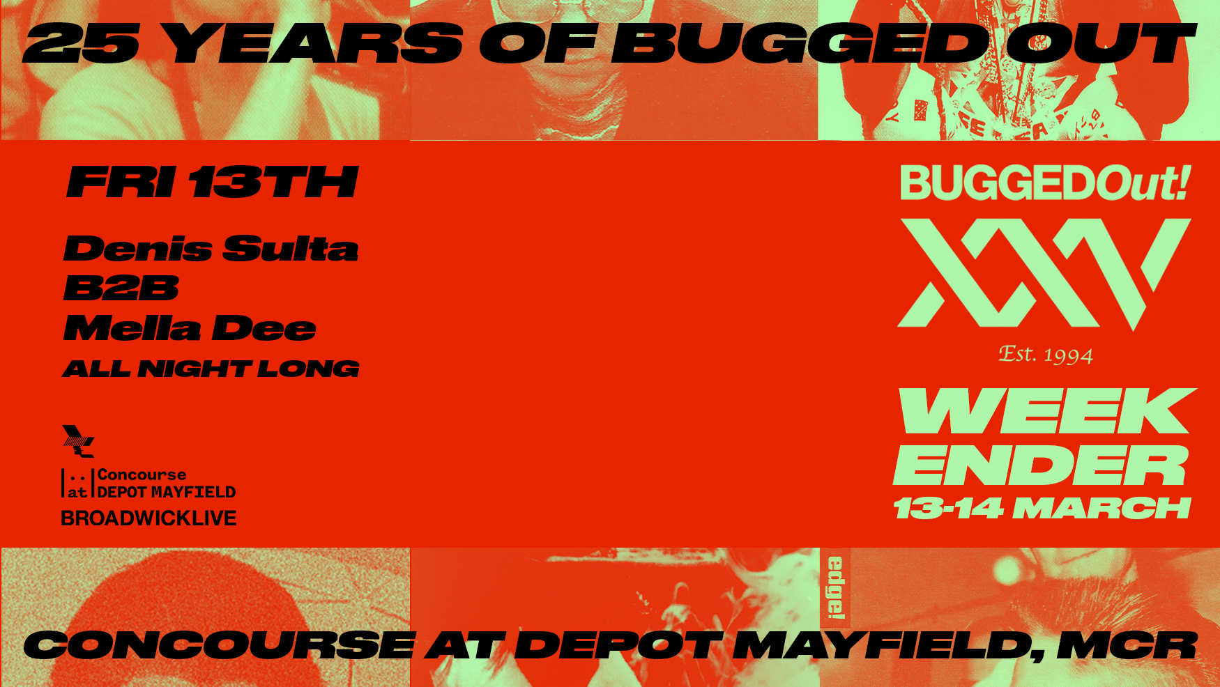 25 Years Of Bugged Out - 13th March 2020