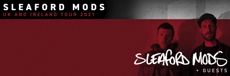 Live Nation presents Sleaford Mods