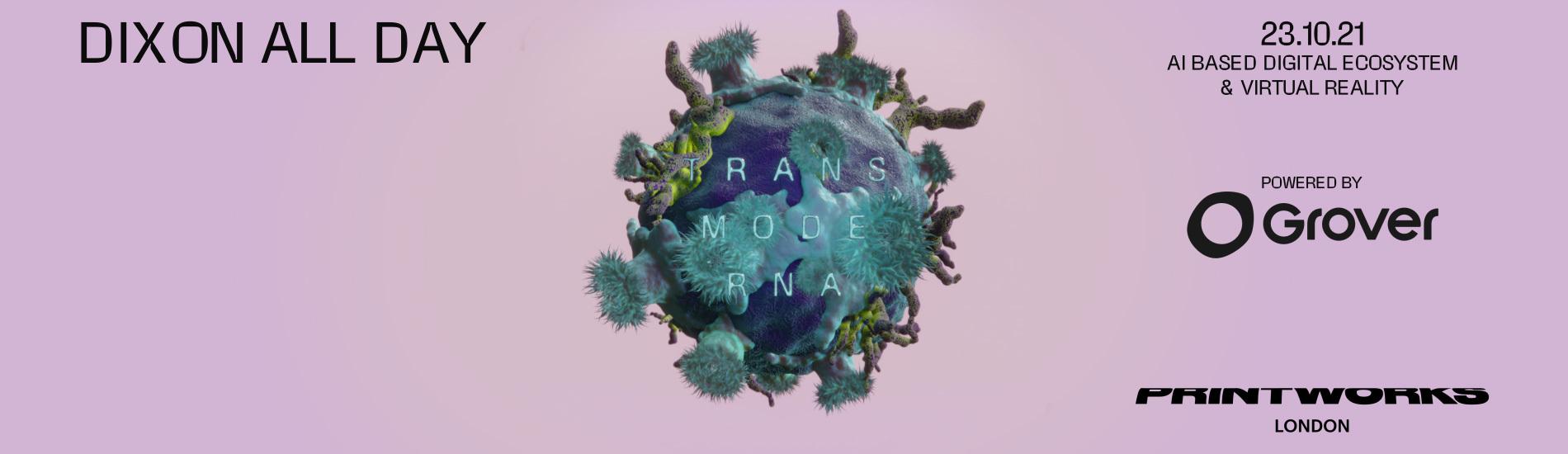 Dixon presents Transmoderna