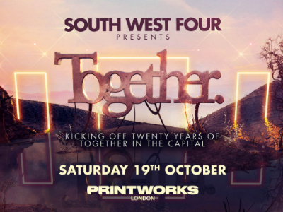 South West Four presents 20 years of Together
