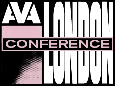AVA London Conference