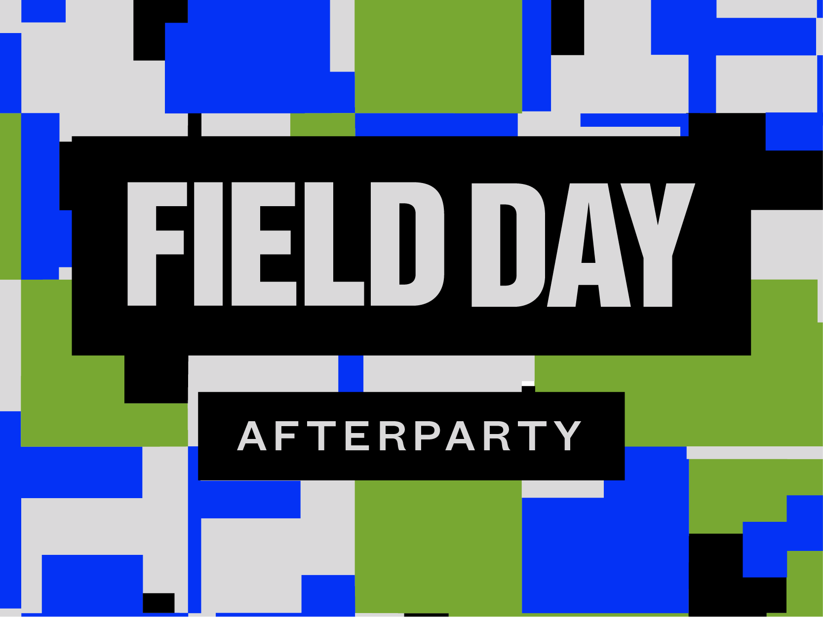 Field Day Afterparty