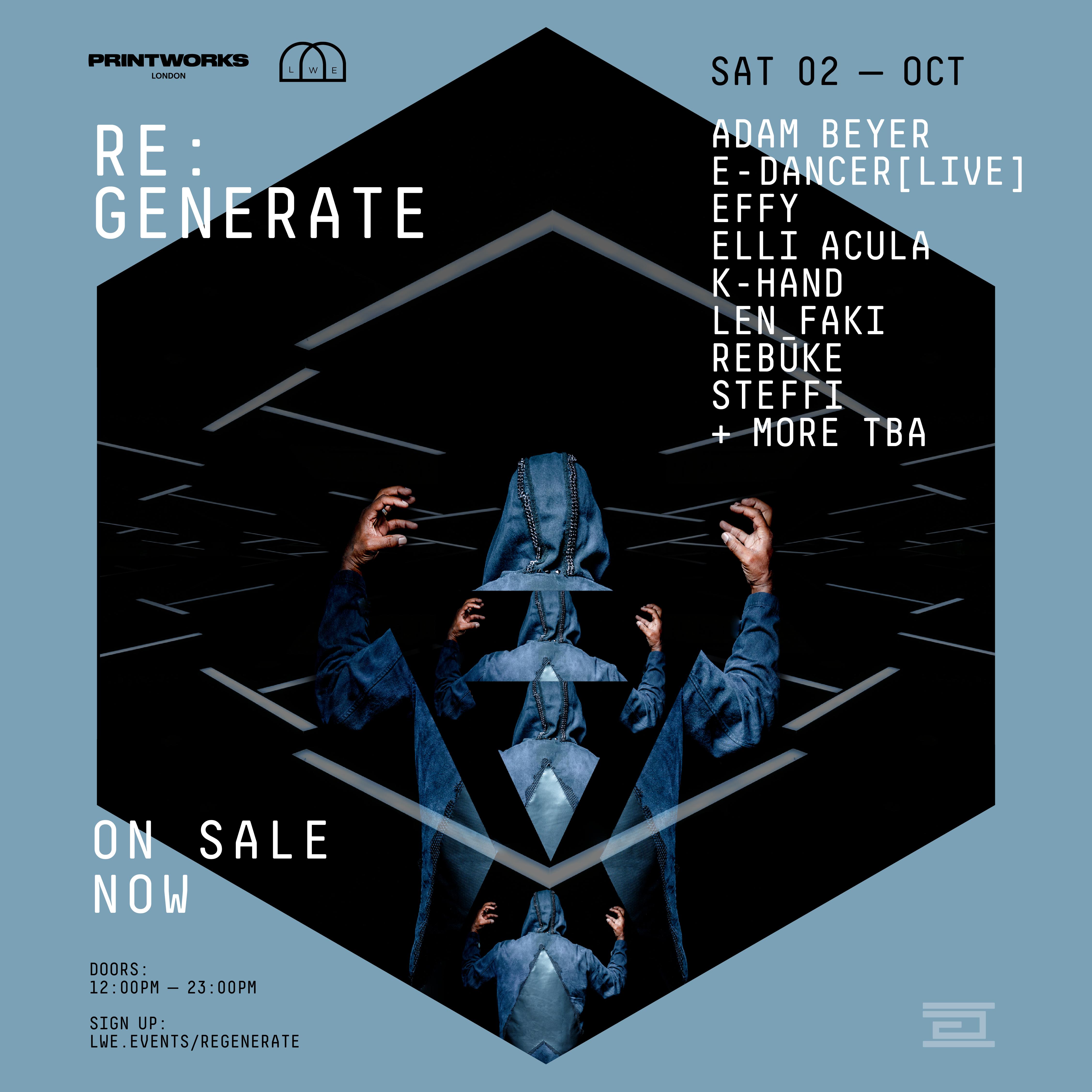 Re:Generate - Adam Beyer & more