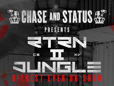 Chase & Status » RTRN II Jungle
