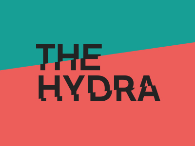 The Hydra Presents: